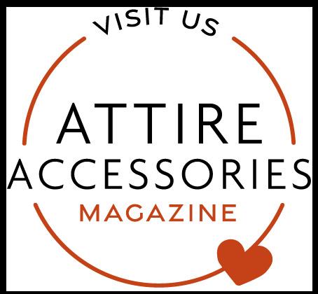 Visit the Attire Accessories magazine website