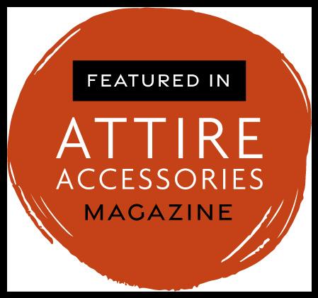 Featured in Attire Accessories magazine